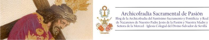 Archicofradía Sacramental de Pasión - Blog