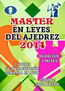 Curso: Master en Leyes del Ajedrez 2014 (Clic a la imagen)