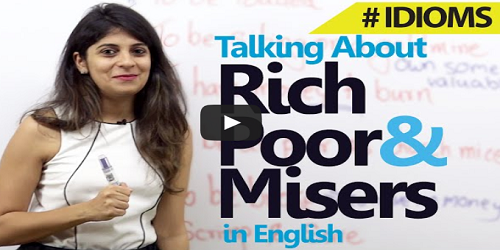 Idioms for Rich, Poor & Misers -Spoken English lesson