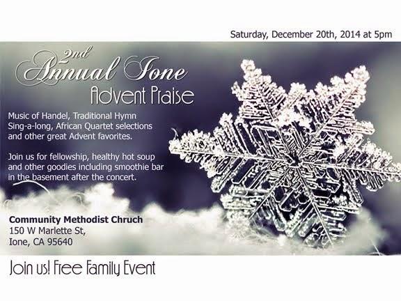 2nd Annual Ione Advent Praise - Sat Dec 20