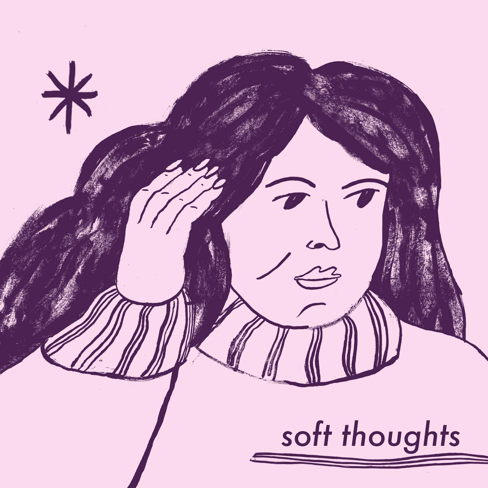 Soft Thoughts