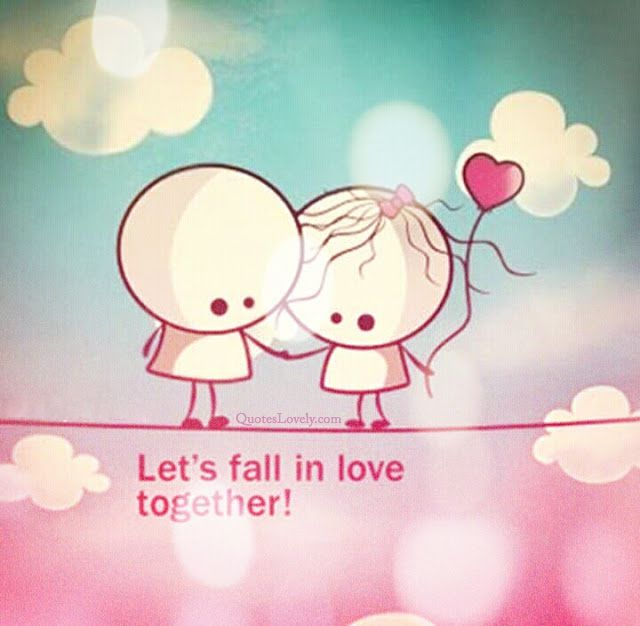 Let's fall in love together