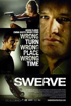 Chuyến Đi Tử Thần - Swerve (2011) Poster