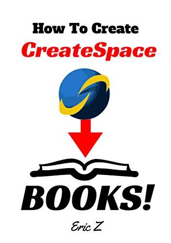 How to Create CreateSpace Books