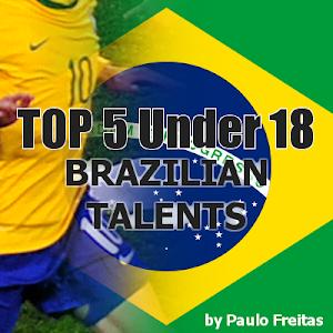 Brazilian Football Talents Under 18