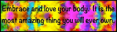 http://3.bp.blogspot.com/-OMJZrbdPfZ0/UHDhy_y_SVI/AAAAAAAABOQ/RNAK_Fg3qVM/s1600/embrace+your+body.jpg