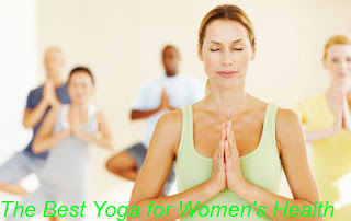 The Best Yoga for Women's Health