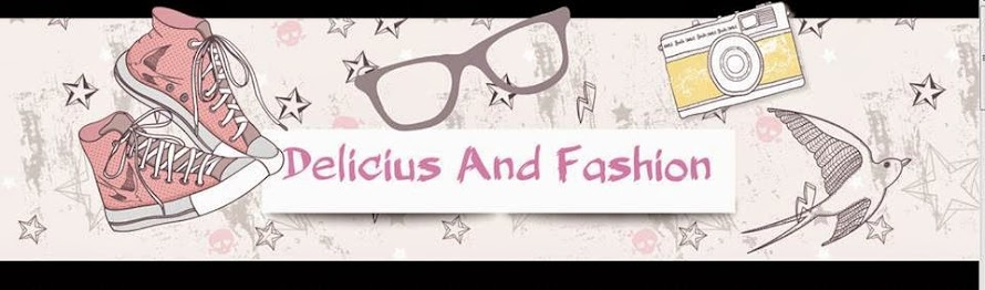 Delicius and Fashion