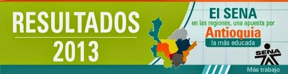 Resultados 2013, regional Antioquia, El SENA en las regiones
