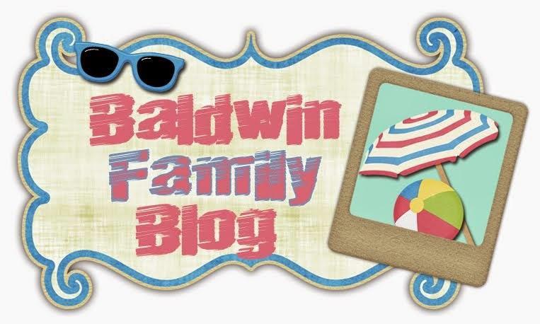Making Memories & Loving Life Baldwin's Blog