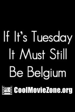 If It's Tuesday, It Still Must Be Belgium (1987)