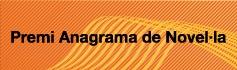 I Premi Llibres Anagrama de Novel·la