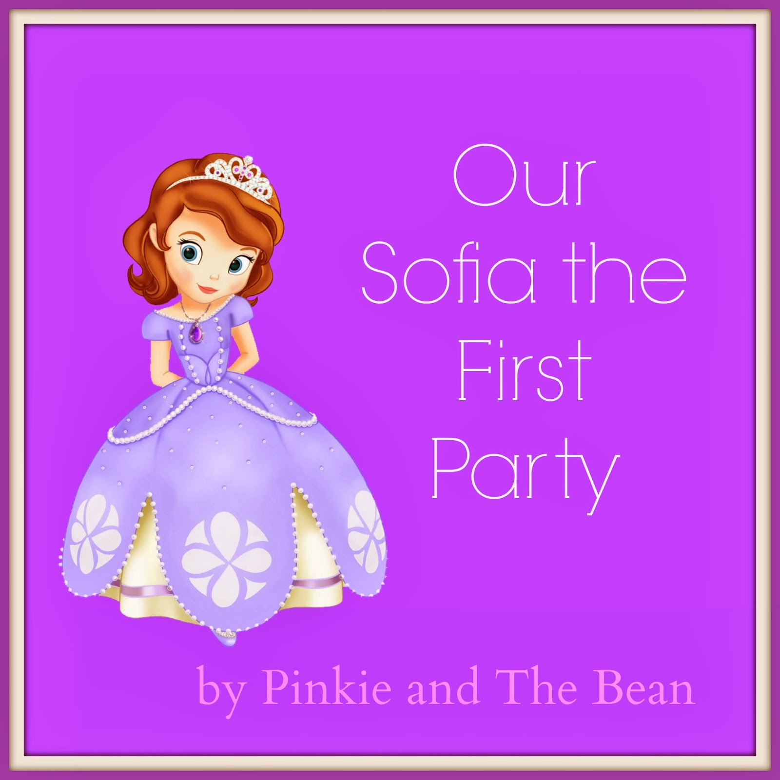 Pinkie Bean: Bean\'s Sofia the First Birthday Party