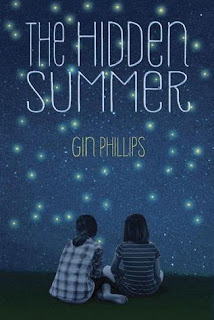 Live Your Poem Six Quotes From The Hidden Summer By Gin Phillips