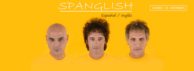SPANGLISH │ ESPAÑOL / INGLÉS