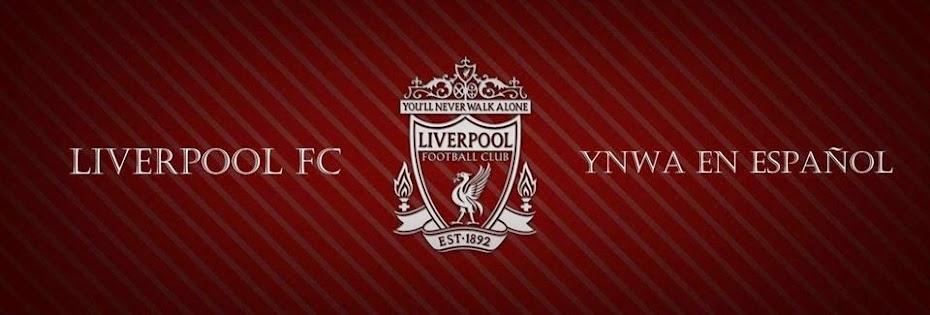 Liverpool FC YNWA En Español