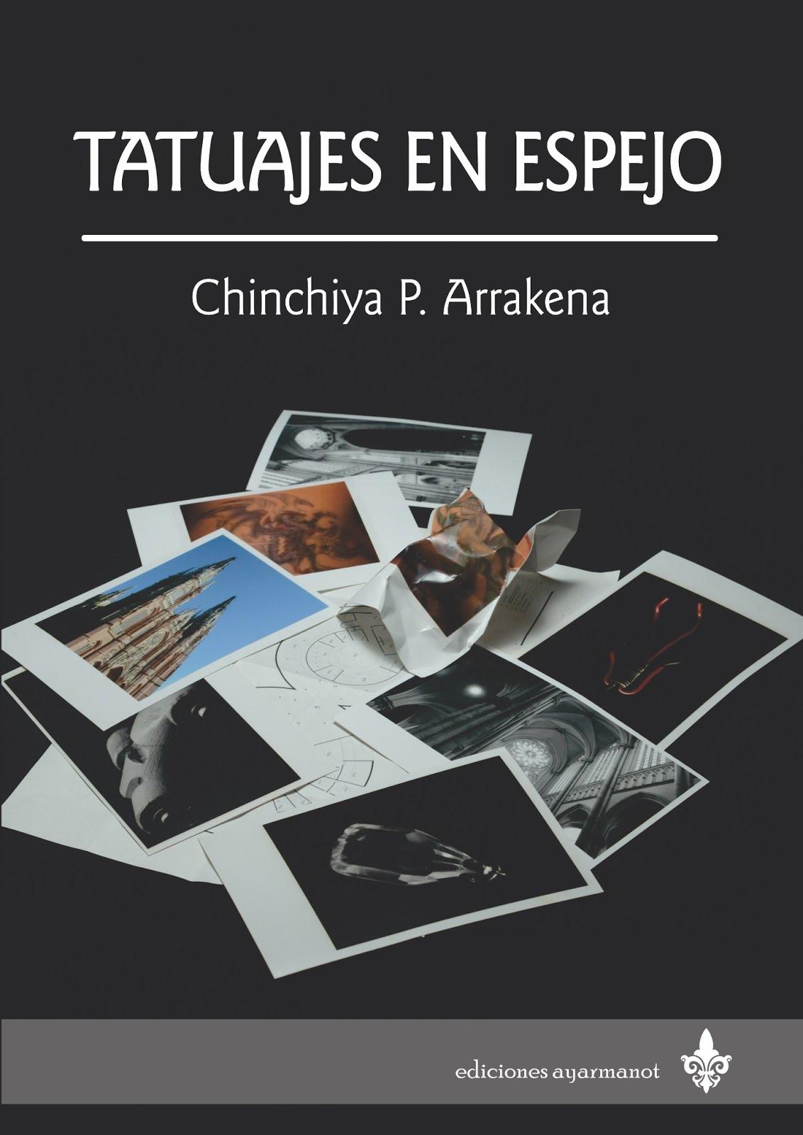 TATUAJES EN ESPEJO Chinchiya Arrakena