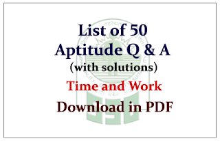 List of 50 Important Aptitude Questions on Time and Work