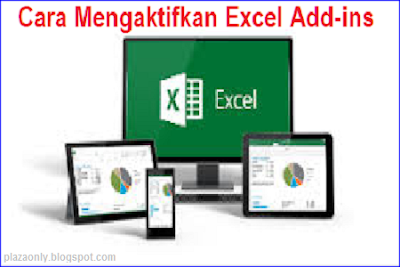 Cara Mengaktifkan Excel Add-ins