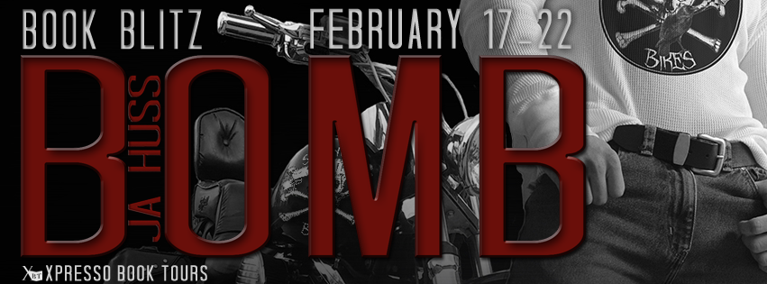 Book Blitz: Bomb by JA Huss
