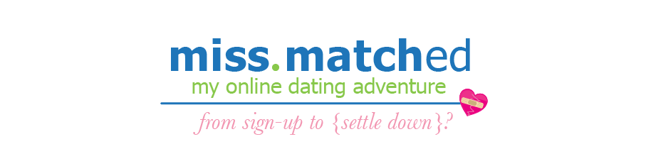 Miss Matched: My Online Dating Adventure