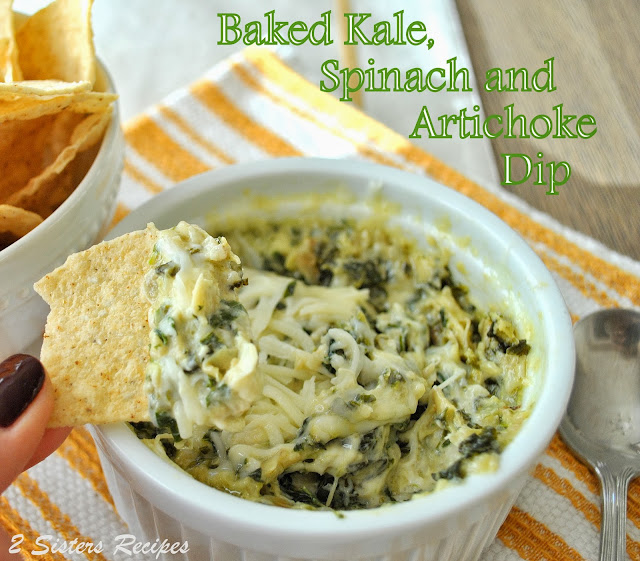 ... Sisters Recipes... by Anna and Liz: Baked Kale, Spinach, Artichoke Dip