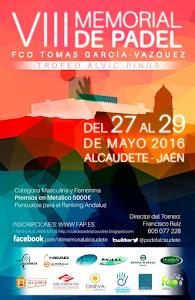 "VIII Memorial de Padel ""Francisco Tomas Garcia Vazquez"" Torneo ALVIC - PINUS"