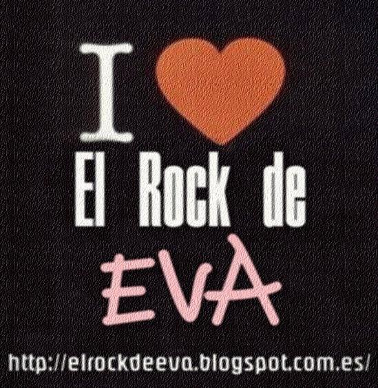 I LOVE EL ROCK DE EVA