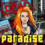 Dead Paradise | Juegos15.com