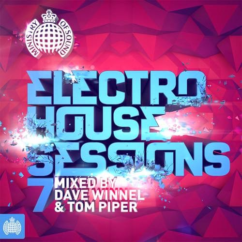 Ministry of Sound  Electro House Sessions 7  2014