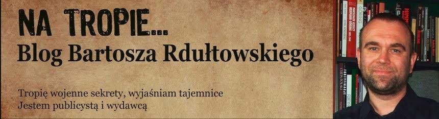 Blog Bartosza Rdułtowskiego