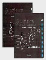 A Música do Cinema: os 100 Primeiros Anos, de João Maximo