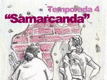 Temporada 4: Samarcanda