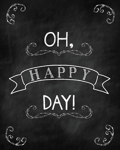 FREE chalkboard printable by PrintableWisdom Oh, happy day!