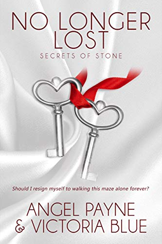 No Longer Lost (Secrets of Stone Book 9) by Angel Payne & Victoria Blue (CR)