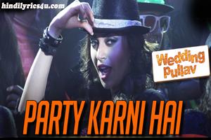 Party Karni Hai