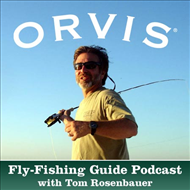 Orvis Fly Fishing Podcasts