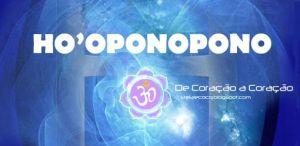 CONHEÇA O HO'OPONOPONO