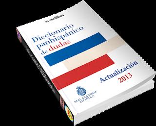 Real Academia Española: Diccionario Panhispánico de Dudas y actualización 2013 (Pdf)