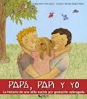 Papá, Papi y yo