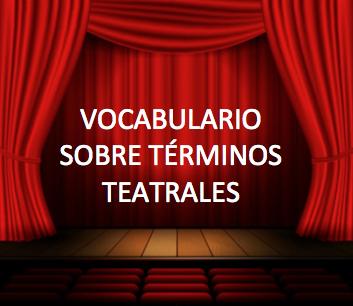 Vocabulario: teatro
