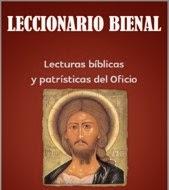 LECCIONARIO BIENAL BÍBLICO-PATRÍSTICO  DE LA LITURGIA DE LAS HORAS  TIEMPO ORDINARIO