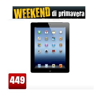 Nella promozione Weekend di primavera dal 11 fino al 14 aprile 2013 Mediaworld sconta di 50 euro l'iPad 4 di Apple nella versione 16 GB Wifi