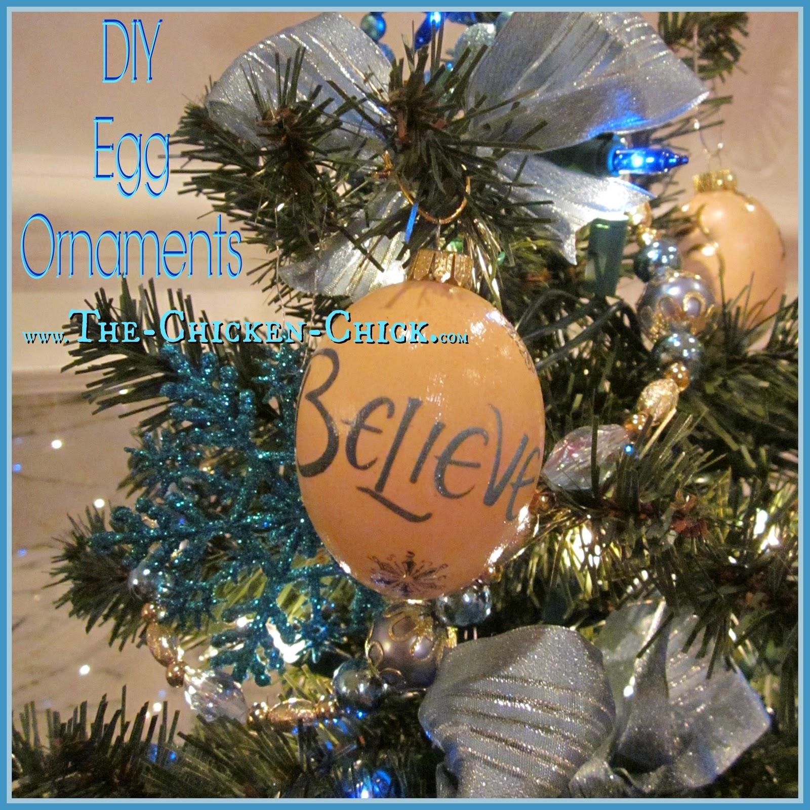 Diy Egg Ornaments Via The Chicken Chick®