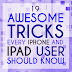 19 Awesome Tricks Every iPhone And iPad User Should Know