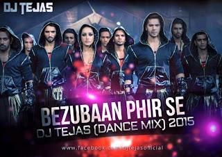 Bezubaan+Phir+Se++Abcd2+DJ+Tejas+Dance+mix