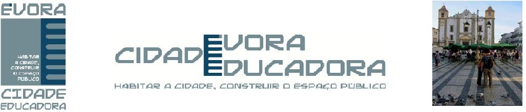 Évora, Cidade Educadora