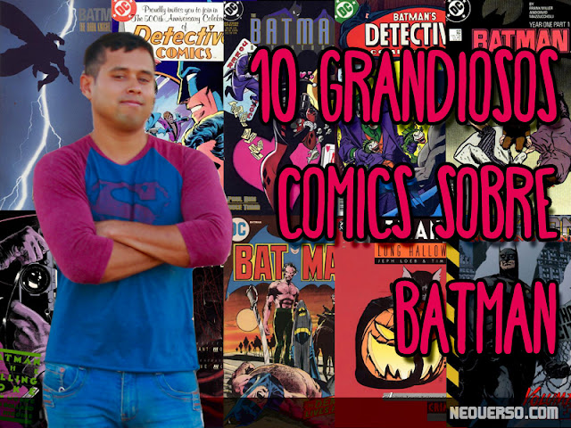 10 comics imperdibles de batman