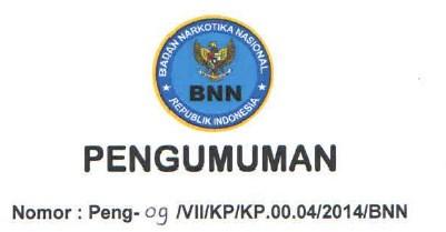 Rincian Formasi Pengadaan CPNS Badan Narkotika Nasional (BNN)  2014