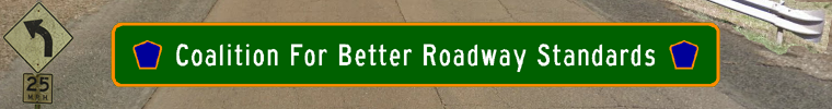 Coalition for Better Roadway Standards